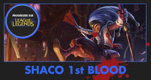 shaco_1stblood